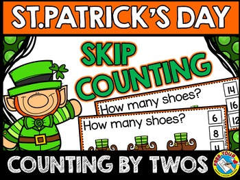 ST PATRICK'S DAY KINDERGARTEN ACTIVITIES (SKIP COUNTING CENTER) COUNTING BY TWOS