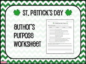 ST. PATRICK'S DAY Author's Purpose Worksheet