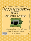 ST PATRICKS DAY Journal Paper Templates Writing Prompts
