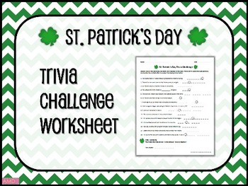 ST. PATRICK'S DAY Trivia Challenge Worksheet