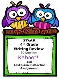 4th Grade STAAR Writing 30 Question Review Kahoot! with Reflection Assignment