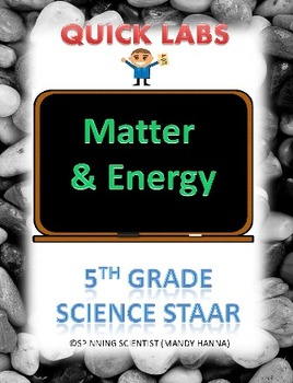 STAAR 5th grade science quick labs review Matter and Energy