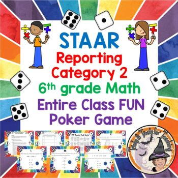 STAAR 6th grade Math Category 2 Poker GAME FUN for the Entire Class Powerpoint