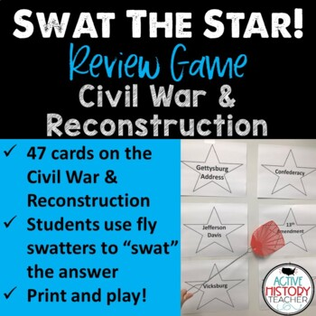 STAAR 8th SS Review - SWAT the STAAR Game - Civil War to Reconstruction