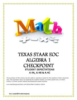 STAAR ALGEBRA 1 EOC CHECKPOINT – A.4A, A.4B & A.4C