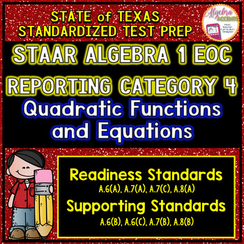 STAAR ALGEBRA 1 EOC Review Reporting Category 4 TEST PREP
