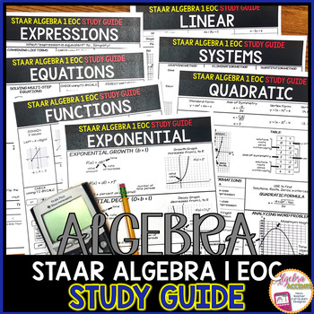 STAAR ALGEBRA 1 EOC STUDY GUIDE by Algebra Accents | TpT