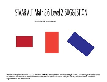STAAR ALT MATH 8th grade level 2 BOTH ACTIVITIES!!! SUGGESTION