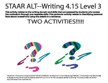 STAAR ALT WRITING 4.15 level 3 BOTH ACTIVITIES!!! SUGGESTION