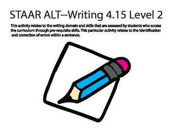 STAAR ALT Writing 4.15 level activity 2 ((SENTENCE CORRECTION) ((SUGGESTION))