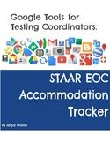 STAAR EOC Accommodation Tracker