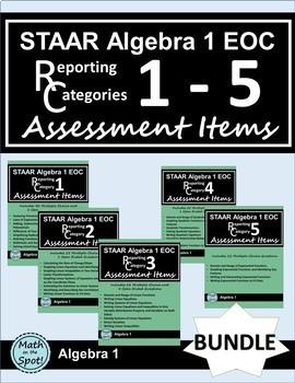 STAAR Algebra 1 EOC Reporting Categories #1 - #5 Assessment Items Bundle