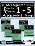 STAAR Algebra 1 EOC Reporting Categories #1 - #5 Assessmen