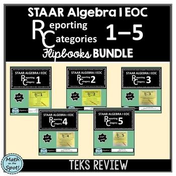 STAAR Algebra 1 EOC Reporting Category #1 - #5 Flip Book Bundle