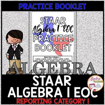 STAAR Algebra 1 EOC Reporting Category 1 Practice Booklet