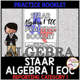 STAAR Algebra 1 EOC Review Reporting Category 1 Practice Booklet