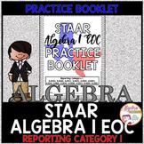 STAAR Algebra 1 EOC Review Reporting Category 1 Practice Booklet