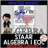 STAAR Algebra 1 EOC Review Reporting Category 2 Practice Booklet