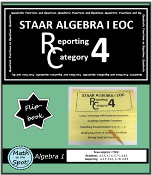 STAAR Algebra 1 EOC Reporting Category #4 Flip Book