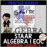 STAAR Algebra 1 EOC Review Reporting Category 5 Practice Booklet