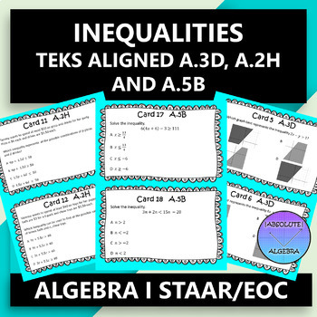 STAAR/EOC Algebra I Task Cards A.3D, A.2H, and A.5B Inequalities