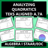 STAAR/EOC Algebra I Task Cards A.7A Analyzing Quadratics
