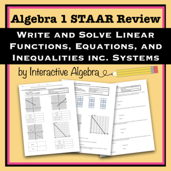 STAAR Algebra Review #3: Writing & Solving Linear Equations and Inequalities