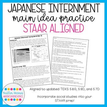 STAAR Aligned Main Idea Practice: Japanese Internment