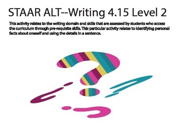 STAAR ALT WRITING 4.15 level 2 (activity 1)--answering autobiographical ?'s