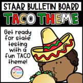 STAAR Bulletin Board - Taco Theme