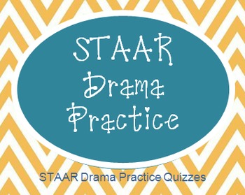 STAAR Drama Practice Quizzes