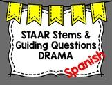 STAAR Drama Stems in Spanish