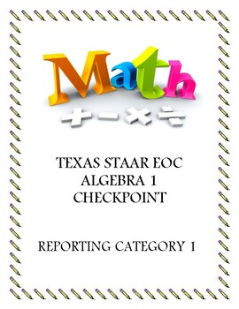 STAAR EOC Algebra 1 – Reporting Category 1 Checkpoint Bundle