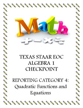 STAAR EOC Algebra 1 – Reporting Category 4 Checkpoint Bundle