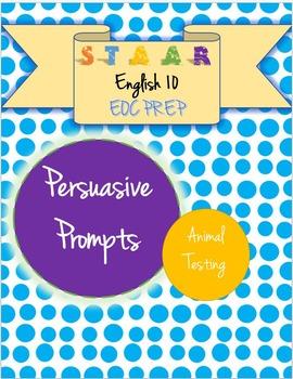 STAAR EOC English 10 Persuasive Essay Prompt - Animals