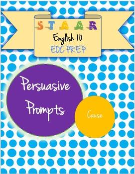 STAAR EOC English 10 Persuasive Essay Prompt - Causes