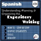 Spanish Expository Writing - Understanding, planning, and organizing.