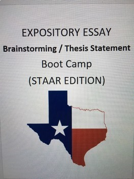 STAAR Expository Essay Thesis Statement / Brainstorm Boot Camp