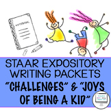 "STAAR Expository Writing Prep Packets ""Challenges"" and ""Joys of being a Kid"""