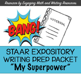"(FREE) STAAR Expository Writing Prep Packet  ""My Superpower"""