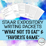 "STAAR Expository Writing Prep Packets ""What NOT to Eat"" and ""Favorite Game"""