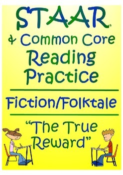 STAAR Reading Comprehension Practice-- Fiction/Folktales