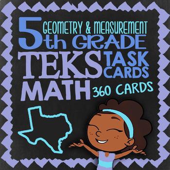 Geometry & Measurement ★ 5.4G 5.4H 5.5A 5.6A 5.6B & 5.7A ★ TEKS Math Task Cards