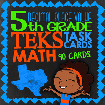 Place Value Bundle ★ TEK 5.2A TEK 5.2B TEK 5.2C ★ 5th Grade TEK Math Task Cards