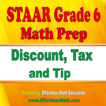 STAAR Grade 6 Math Prep: Discount, Tax and Tip