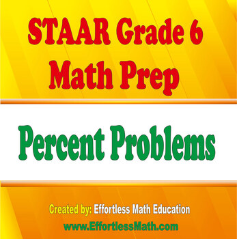 STAAR Grade 6 Math Prep: Percent Problems