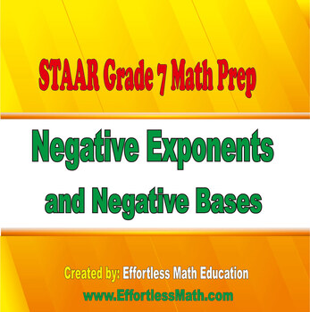 STAAR Grade 7 Math Prep: Negative Exponents and Negative Bases