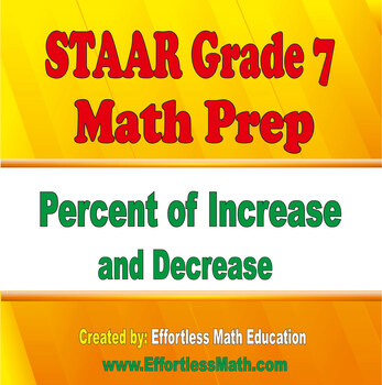 STAAR Grade 7 Math Prep: Percent of Increase and Decrease