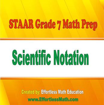 STAAR Grade 7 Math Prep: Scientific Notation