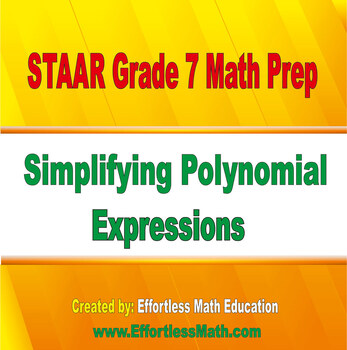 STAAR Grade 7 Math Prep: Simplifying Polynomial Expressions